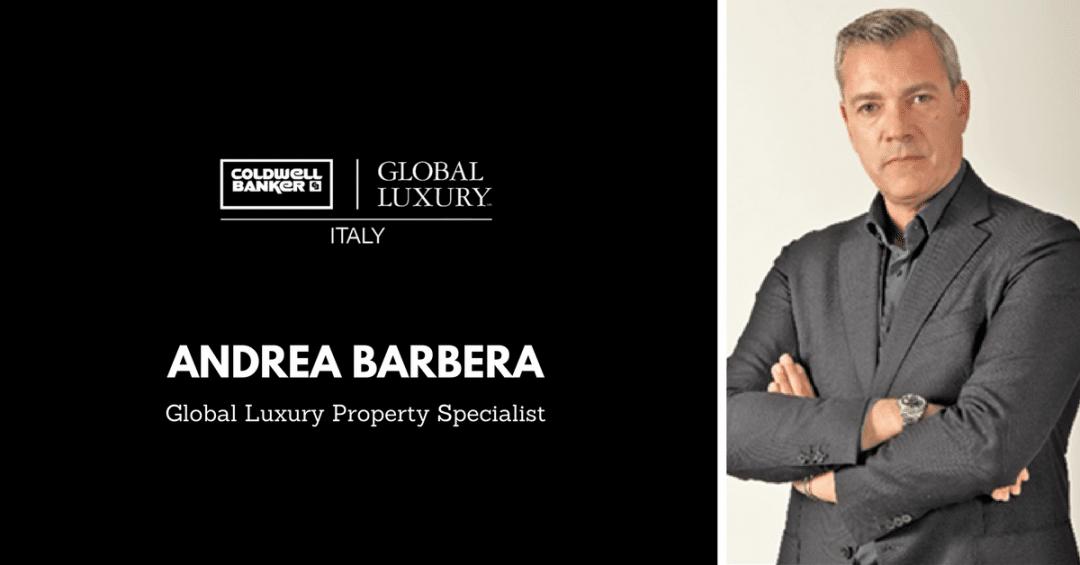 coldwell banker La parola ai Global Luxury Property Specialist: Andrea Barbera Copia di Copia di TEXT 6 1080x565