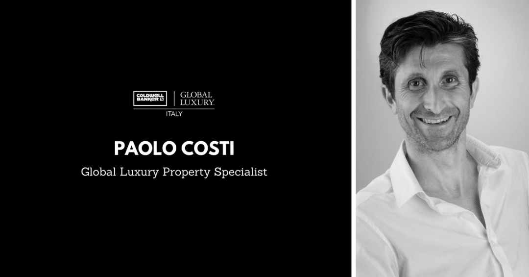 coldwell banker La parola ai Global Luxury Property Specialist: Paolo Costi Copia di Copia di TEXT 7 1080x565