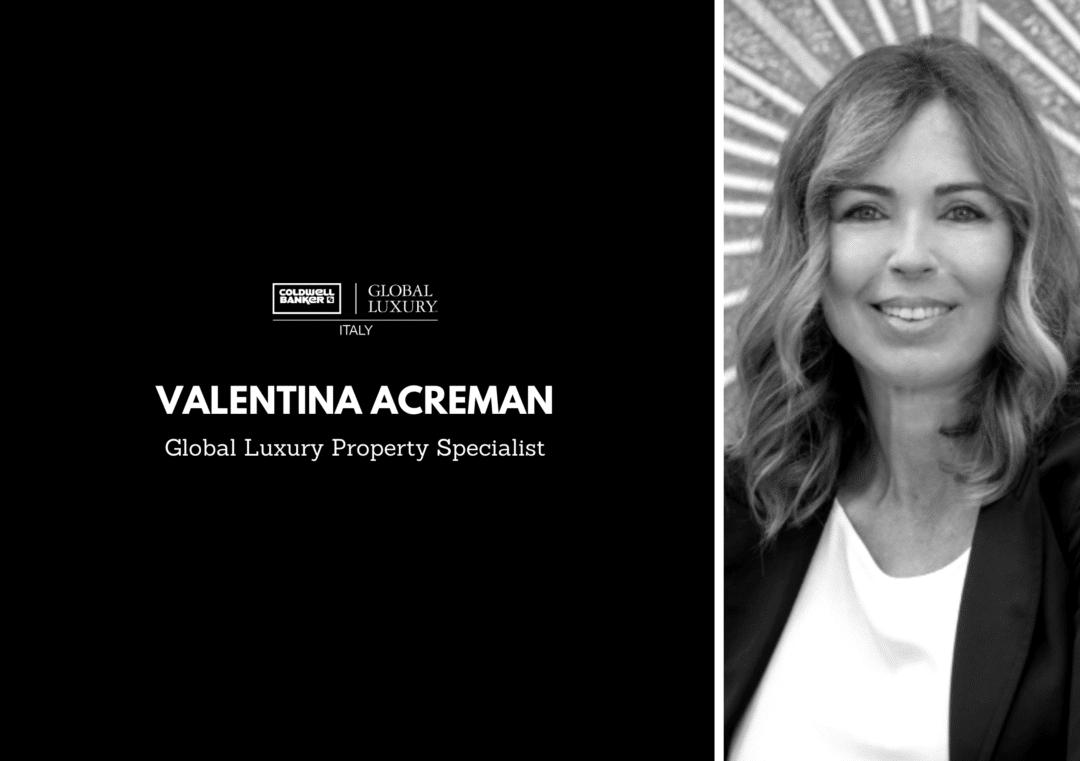 La parola ai Luxury Property Specialist: Valentina Acreman Copia di Copia di Copia di Copia di Copia di TEXT 1 1 1080x761